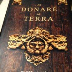 Libros de segunda mano: ET DONARE LA TERRA CHUFO LLORÉNS. Lote 210614672