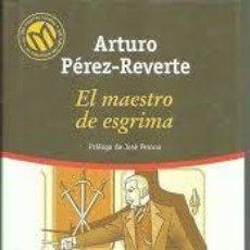 Libros de segunda mano: EL MAESTRO DE ESGRIMA. ARTURO PEREZ-REVERTE. Lote 210767975