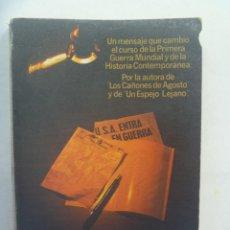 Libri di seconda mano: 1ª GUERRA MUNDIAL: EL TELEGRAMA ZIMMERMANN , DE BARBARA W. TUCHMAN . 1ª EDICION 1979. Lote 211428587