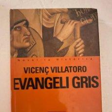 Livros em segunda mão: EVANGELI GRIS. VICENÇ VILLATORO. ED. PROA. Lote 211441477