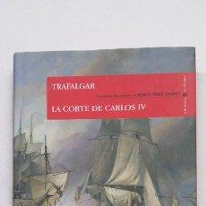 Libros de segunda mano: LA CORTE DE CARLOS IV. BENITO PEREZ GALDOS. EPISODIOS NACIONALES Nº 1. ALIANZA EDITORIAL. TDK360. Lote 211705088