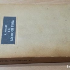 Libros de segunda mano: LA SOLUCION FINAL - R NOLLIER - AGUILAR 1968 / S-205. Lote 211828712