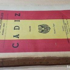 Libros de segunda mano: CADIZ - EPISODIOS NACIONALES - BENITO PEREZ GALDOS - HERNANDO 1948 / S303. Lote 211829065