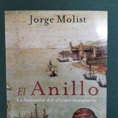 Libros de segunda mano: EL ANILLO. LA HERENCIA DEL ÚLTIMO TEMPLARIO / JORGE MOLIST / M R EDICIONES / BOOKET / HISTÓRICA. Lote 211866733