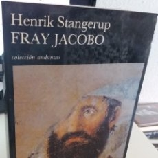 Livres d'occasion: FRAY JACOBO - STANGERUP, HENRIK. Lote 211866971