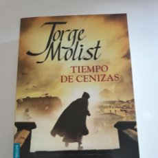Libros de segunda mano: TIEMPO DE CENIZAS - JORGE MOLIST. Lote 212416370