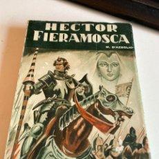 Libros de segunda mano: HECTOR FIERAMOSCA. Lote 212689936