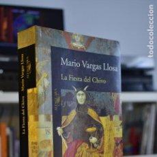 Libros de segunda mano: LA FIESTA DEL CHIVO- MARIO VARGAS LLOSA- ED. ALFAGUARA. Lote 212807931