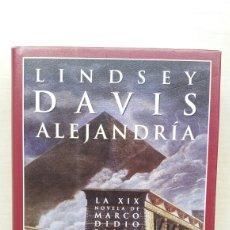Libri di seconda mano: ALEJANDRÍA. LINDSEY DAVIS. EDHASA, NARRATIVAS HISTÓRICAS, PRIMERA EDICIÓN, 2009.. Lote 212963538