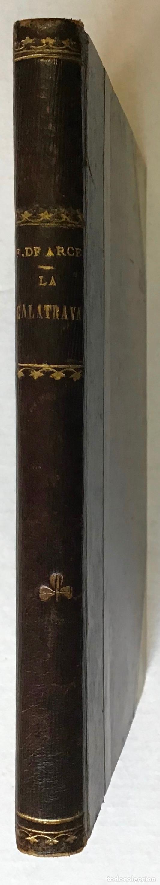 Libros de segunda mano: LA CALATRAVA. Novela de costumbres madrileñas. - ARCE, Francisco de. - Foto 2 - 123157754