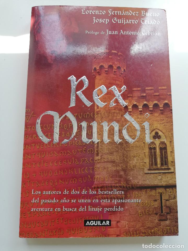 REX MUNDI (LORENZO FERNÁNDEZ BUENO / JOSEP GUIJARRO TRIADÓ) (Libros de Segunda Mano (posteriores a 1936) - Literatura - Narrativa - Novela Histórica)