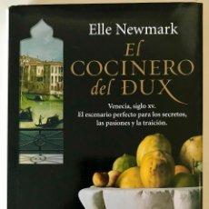 Livros em segunda mão: EL COCINERO DEL DUX. ELLE NEWMARK . NUEVO.. Lote 214968057