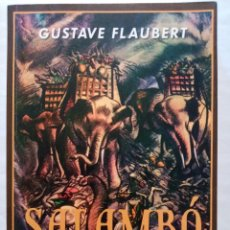 Libros de segunda mano: FLAUBERT: SALAMBO. Lote 215325636