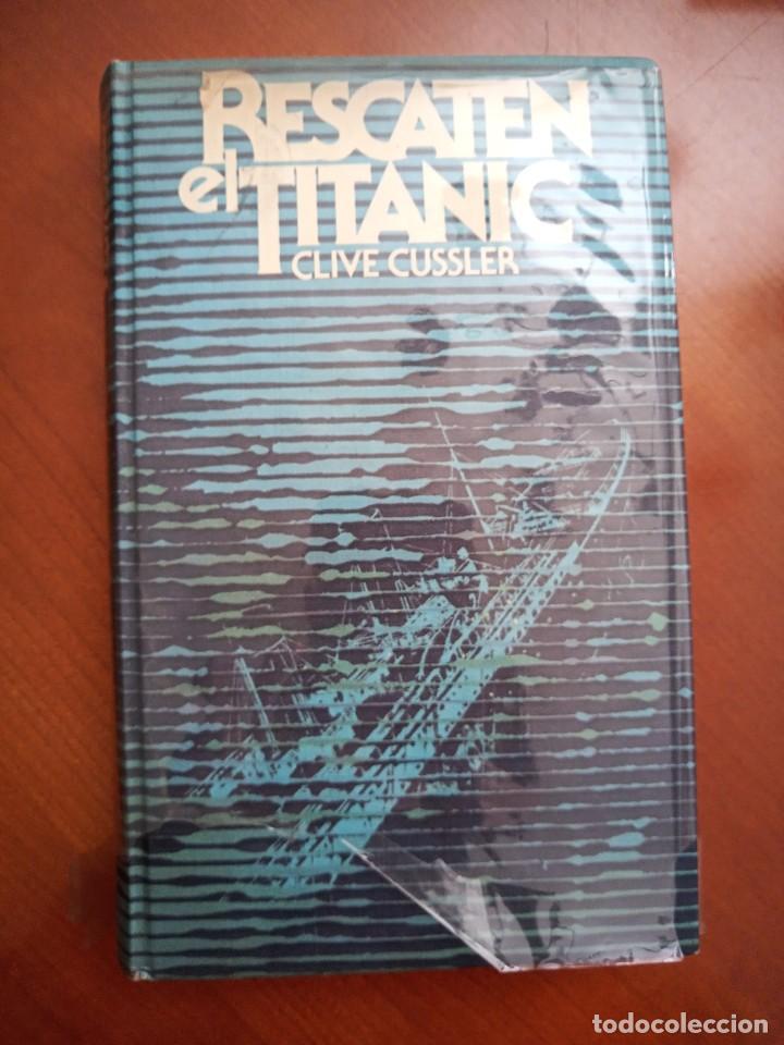RESCATEN AL TITANIC (Libros de Segunda Mano (posteriores a 1936) - Literatura - Narrativa - Novela Histórica)