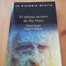 Libros de segunda mano: EL ÚLTIMO SECRETO DE DA VINCI (DAVID ZURDO / ÁNGEL GUTIÉRREZ). Lote 216450626