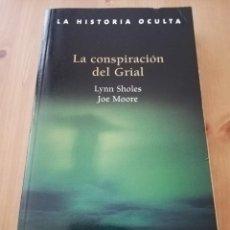 Libros de segunda mano: LA CONSPIRACIÓN DEL GRIAL (LYNN SHOLES / JOE MOORE). Lote 216451280