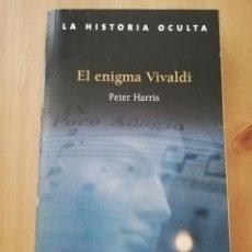 Libros de segunda mano: EL ENIGMA VIVALDI (PETER HARRIS). Lote 216452056