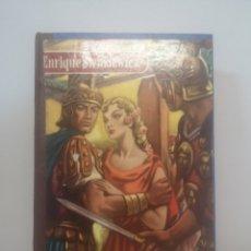 Libros de segunda mano: QUO VADIS? SIENKIEWICZ, ENRIQUE. PRIMERA EDICIÓN 1953. Lote 216458702