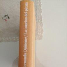 Libros de segunda mano: FERNANDO QUIÑONES/LA CANCIÓN DEL PIRATA. 1983 BUEN ESTADO. 343 PAG. Lote 216557348