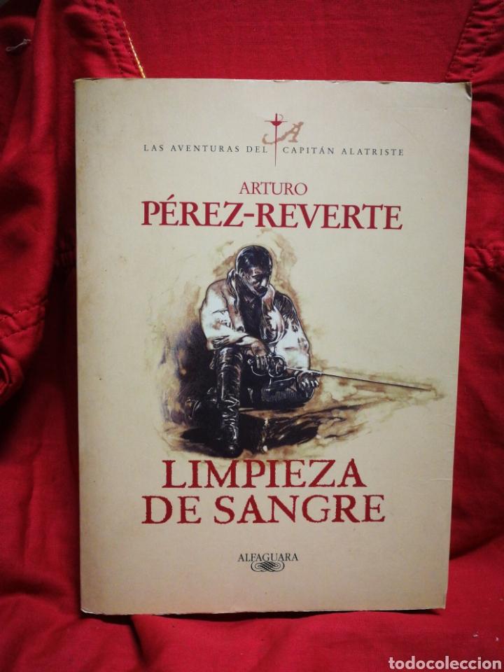 LIMPIEZA DE SANGRE, LAS AVENTURAS DEL CAPITÁN ALATRISTE- ARTURO PÉREZ REVERTE, ED.ALFAGUARA. (Libros de Segunda Mano (posteriores a 1936) - Literatura - Narrativa - Novela Histórica)