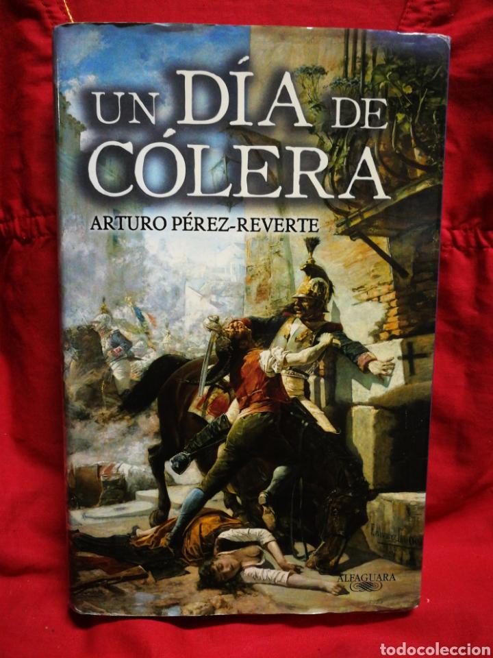 UN DÍA DE CÓLERA- ARTURO PÉREZ REVERTE, EDITORIAL ALFAGUARA+ PLANO MADRID 1808.COMPLETO! (Libros de Segunda Mano (posteriores a 1936) - Literatura - Narrativa - Novela Histórica)