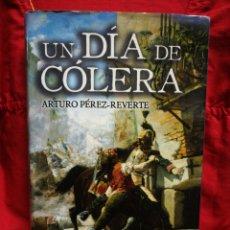 Libros de segunda mano: UN DÍA DE CÓLERA- ARTURO PÉREZ REVERTE, EDITORIAL ALFAGUARA+ PLANO MADRID 1808.COMPLETO!. Lote 217272021