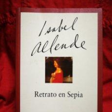 Libros de segunda mano: RETRATO EN SEPIA- ISABEL ALLENDE, ED. PLAZA & JANÉS, 2002.. Lote 217276787