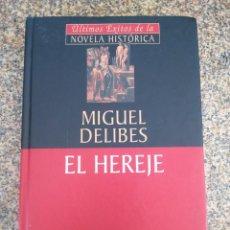 Livros em segunda mão: EL HEREJE -- MIGUEL DELIBES -- PLANETA 2002 -- NOVELA HISTORICA --. Lote 217356042