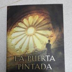 Libros de segunda mano: LA PUERTA PINTADA CARLOS AURENSANZ. Lote 215678757