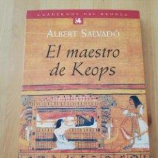 Libros de segunda mano: EL MAESTRO DE KEOPS (ALBERT SALVADÓ). Lote 217446117