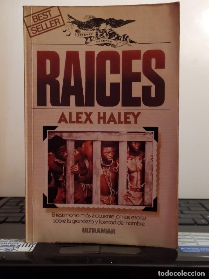 RAICES (Libros de Segunda Mano (posteriores a 1936) - Literatura - Narrativa - Novela Histórica)
