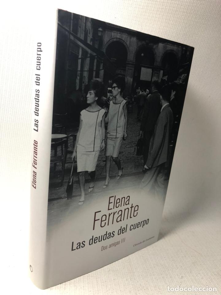 Libros de segunda mano: DOS AMIGAS (COMPLETA 4 VOLS. ) ··· ELENA FERRANTE ·· Ed. CIRCULO DE LECTORES - Foto 14 - 217932972