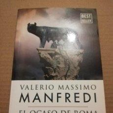 Libros de segunda mano: EL OCASO DE ROMA Y OTROS RELATOS (VALERIO MASSIMO MANFREDI). Lote 218115035