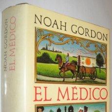 Libros de segunda mano: EL MEDICO - NOAH GORDON. Lote 218136150