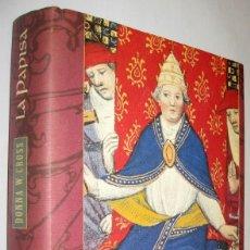Libros de segunda mano: LA PAPISA - DONNA W.CROSS. Lote 218136906