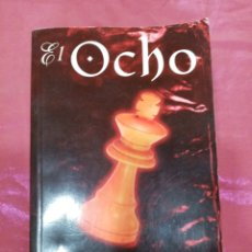 Libros de segunda mano: EL OCHO - KATHERINE NEVILLE AÑO 2001. Lote 218160750