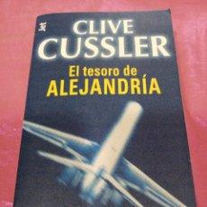 Libros de segunda mano: EL TESORO DE ALEJANDRÍA - CLIVE CUSSLER - DEBOLSILLO 2000. Lote 218161993