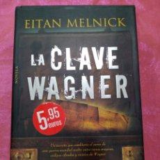 Libros de segunda mano: LA CLAVE WARNER - EITAN MELNICK - ALGAIDA 2009. Lote 218164008