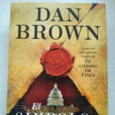 Libros de segunda mano: EL SÍMBOLO PERDIDO/DAN BROWN. Lote 218164347