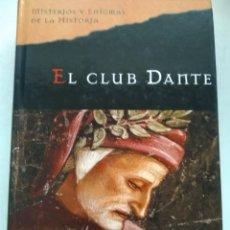 Libros de segunda mano: EL CLUB DANTE/MATTEW PEARL. Lote 218164363