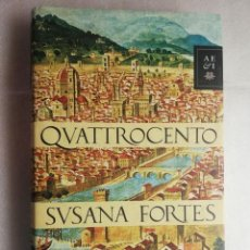 Libros de segunda mano: QUATTROCENTO SUSANA FORTES, EDITORIAL PLANETA,. Lote 218348881