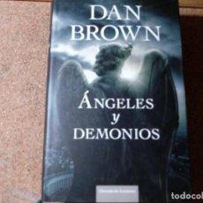 Libros de segunda mano: LIBRO DE ANGELES Y DEMONIOS DE DAN BROWN. Lote 218602256
