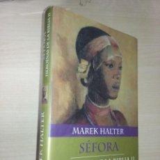 Libros de segunda mano: SEFORA: HEROÍNAS DE LA BIBLIA II - MAREK HALTER (PLANETA INTERNACIONAL). Lote 218610725
