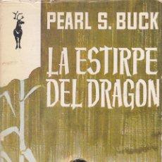 Livros em segunda mão: PEARL S. BUCK. LA ESTIRPE DEL DRAGÓN. PLAZA & JANES, BARCELONA 1969.. Lote 218685281