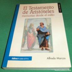 Libros de segunda mano: EL TESTAMENTO DE ARISTÓTELES MEMORIAS DESDE EL EXILIO / ALFREDO MARCOS (LIBRO COMO NUEVO). Lote 218759092