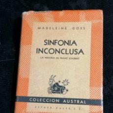 Libros de segunda mano: SINFONÍA INCONCLUSA MADELEINE CLOSS EDICIÓN 1946. Lote 219093601
