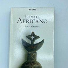 Livros em segunda mão: LEÓN EL AFRICANO. AMIN MAALOUF. EL PAIS NOVELA HISTORICA. MADRID, 2005. PAGS: 399. Lote 219175120