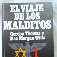 Libros de segunda mano: LIBRO EL VIAJE DE LOS MALDITOS, EDICION ILUSTRADA, G. THOMAS Y M. MORGAN,1977, ISBN 84-01-33093-9. Lote 219732947