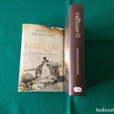 Libros de segunda mano: LA ARTILLERA - ÁNGELES DE IRISARRI - SUMA - 1ª EDICIÓN - AÑO 2008. Lote 219985060