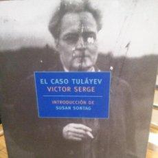Libros de segunda mano: EL CASO TULÁYEV - VICTOR SERGE. Lote 221949901